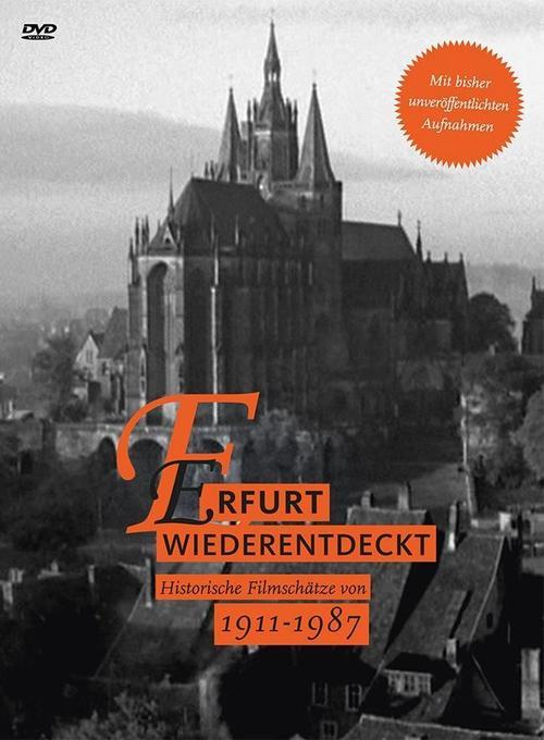 Erfurt wiederentdeckt 1911 - 1987 - Historische...