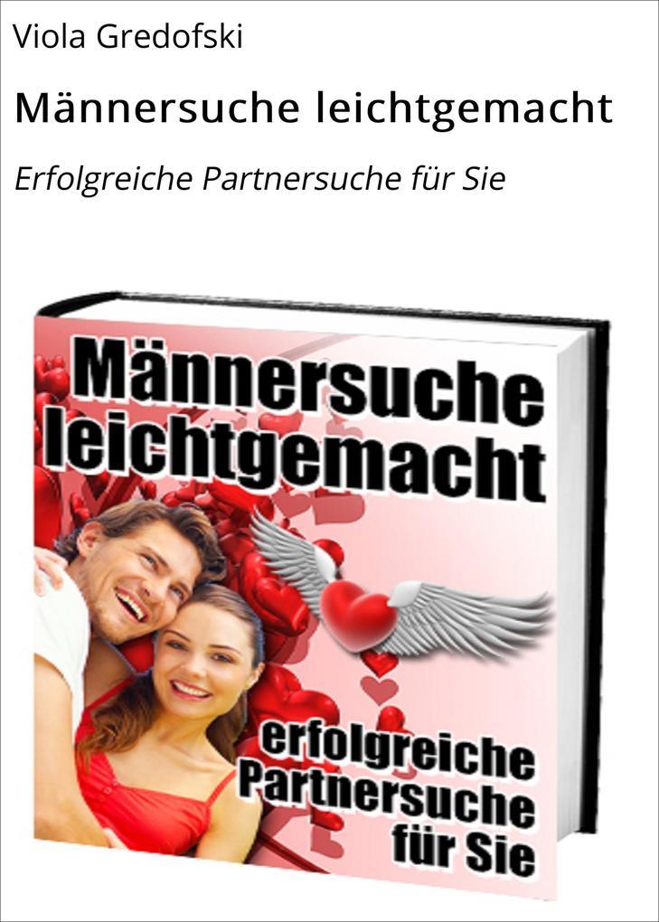 Männersuche leichtgemacht als eBook Download vo...