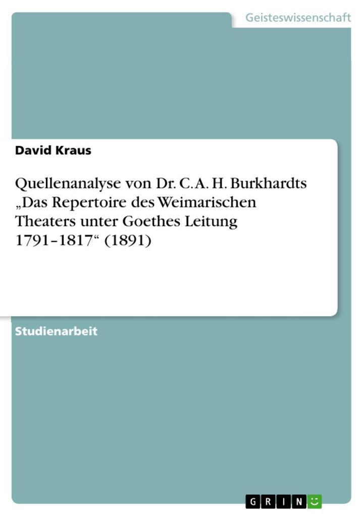 Quellenanalyse von Dr. C. A. H. Burkhardts Das ...