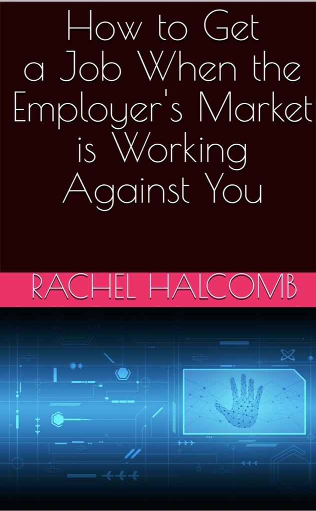 How to Get a Job When the Employer´s Market is ...