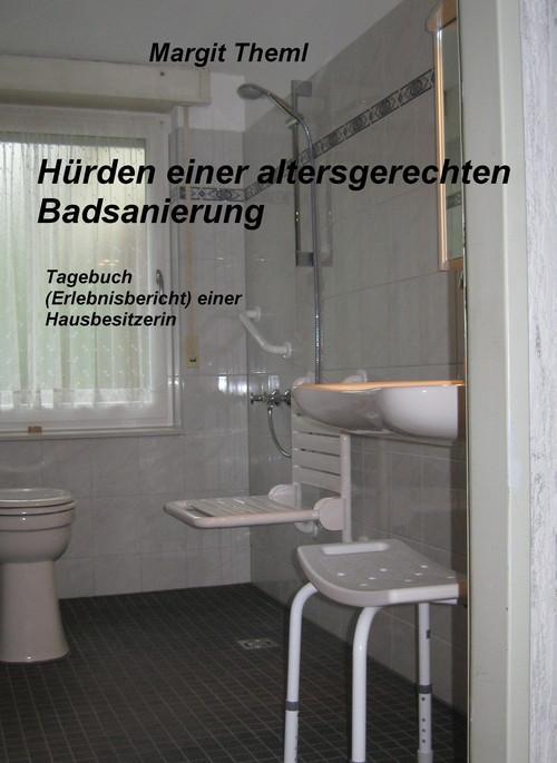 Hürden einer altersgerechten Badsanierung als e...