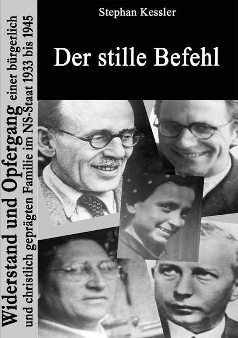 Der stille Befehl als Buch von Stephan Kessler
