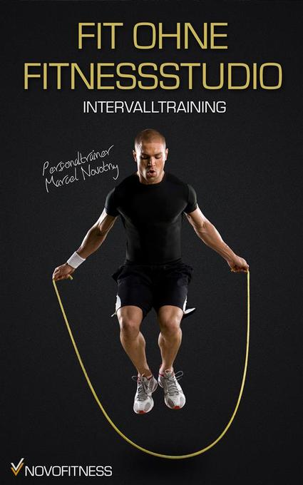 Fit ohne Fitnessstudio - Maximale Fettverbrennu...