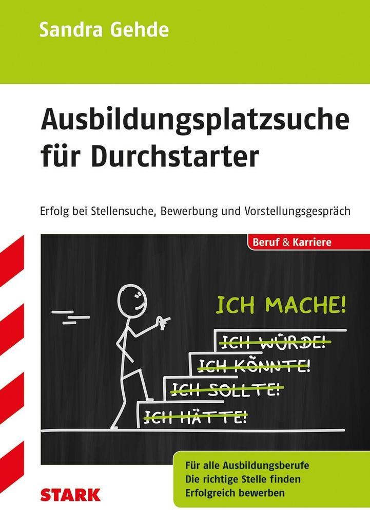 Ausbildungsplatzsuche für Durchstarter als Buch...