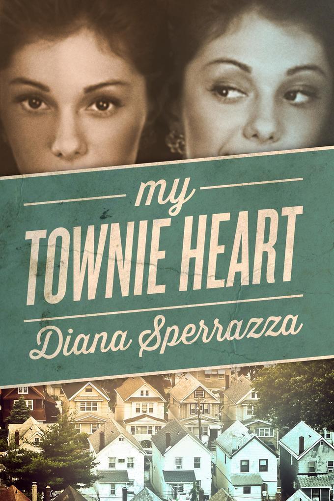 My Townie Heart als eBook Download von Diana Sp...