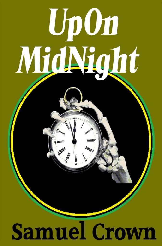 UpOn MidNight als eBook Download von Samuel Crown