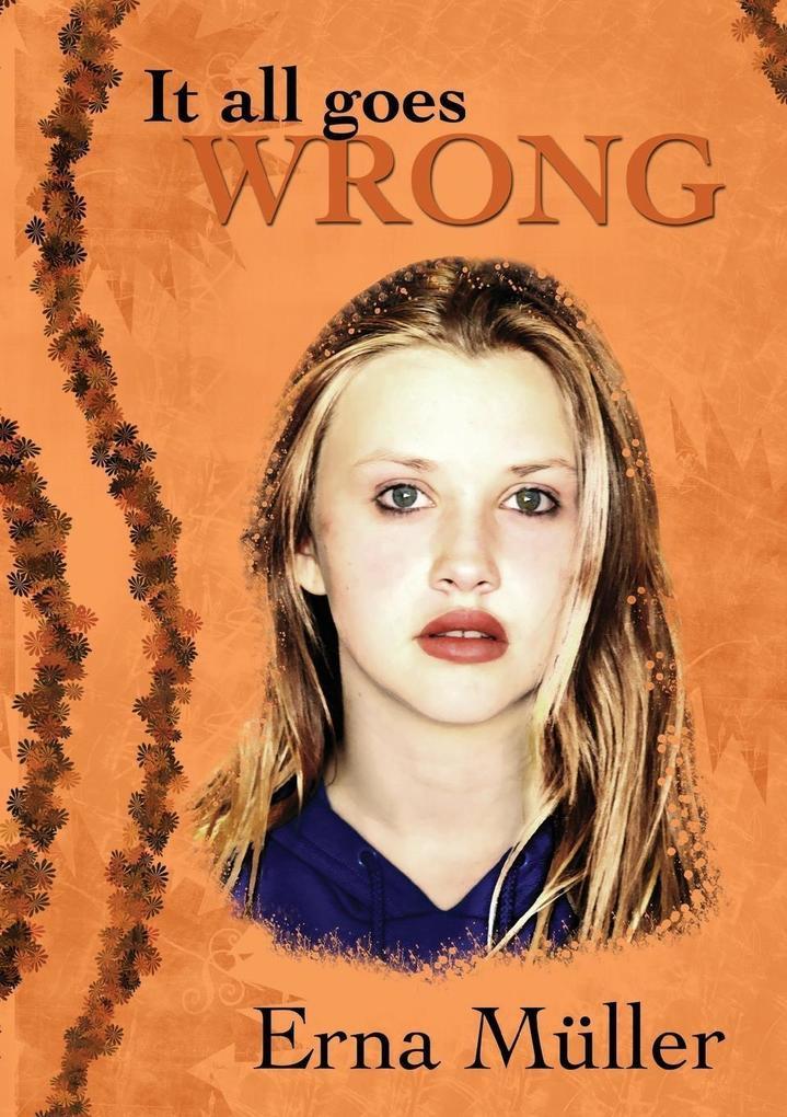 9789994582051 - Etna Muller: It All Goes Wrong als eBook Download von Etna Muller - Book