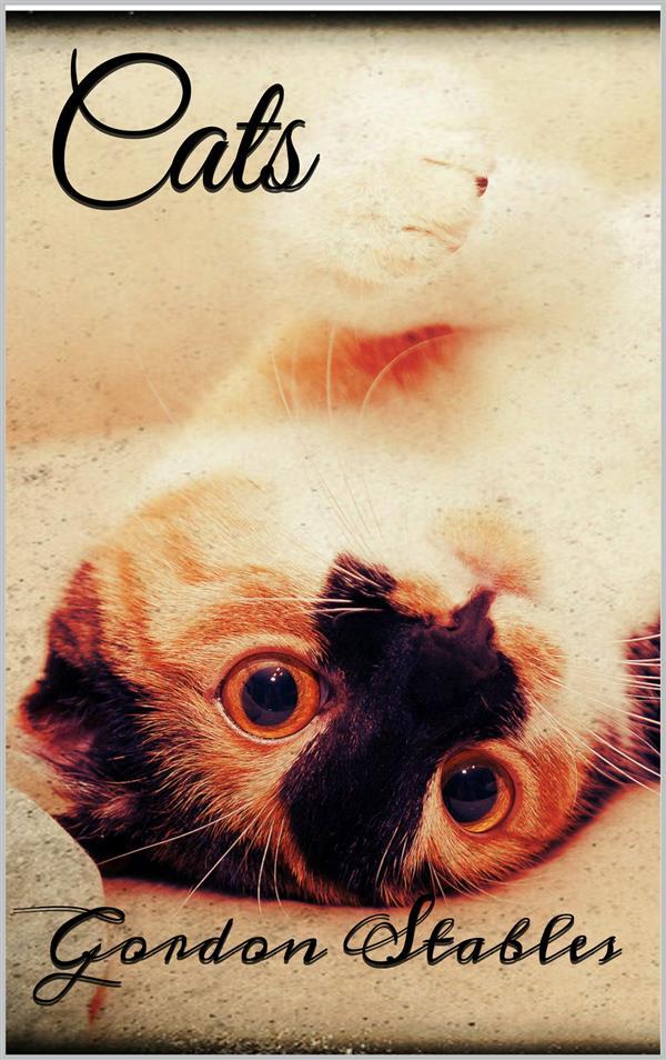 Cats als eBook Download von Gordon Stables