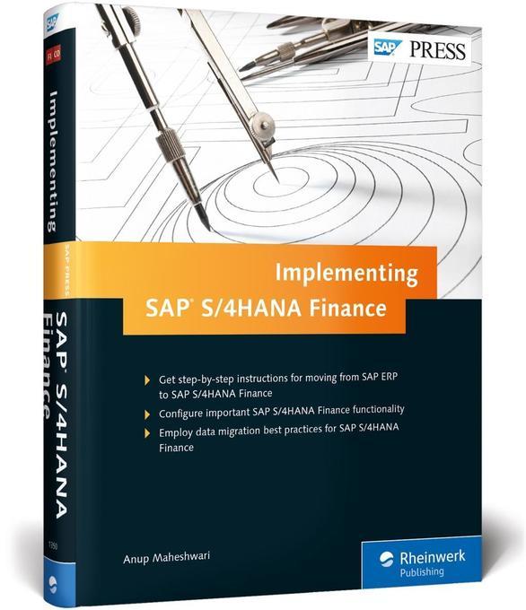 Implementing SAP S/4HANA Finance als Buch von A...