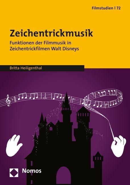 Zeichentrickmusik als Buch von Britta Heiligenthal