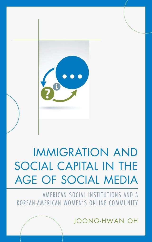 Immigration and Social Capital in the Age of So...