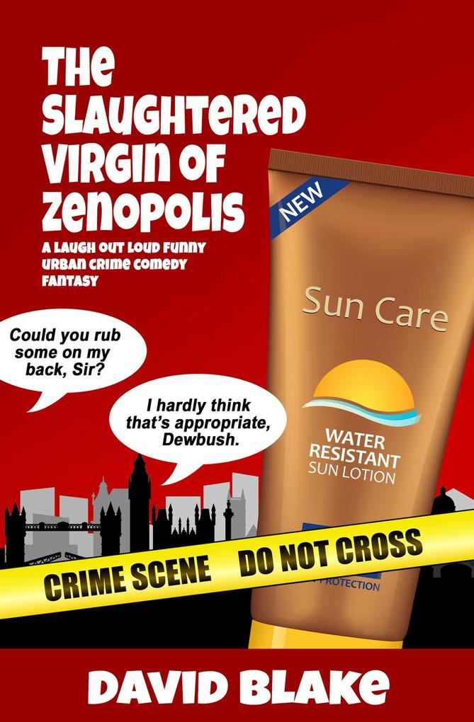 The Slaughtered Virgin of Zenopolis: A Laugh Ou...