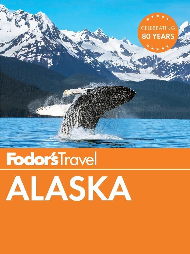 Fodor´s Alaska als eBook Download von Fodor´s T...