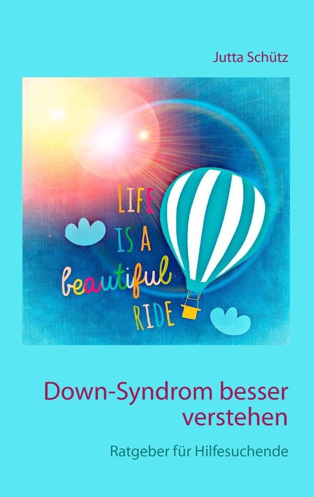 Down-Syndrom besser verstehen als eBook Downloa...