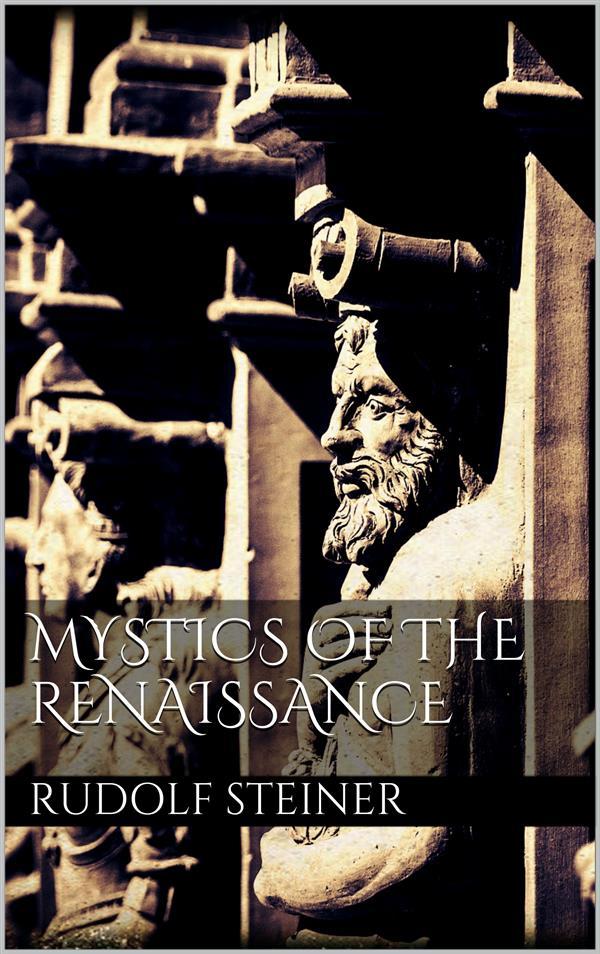Mystics of the renaissance als eBook Download v...