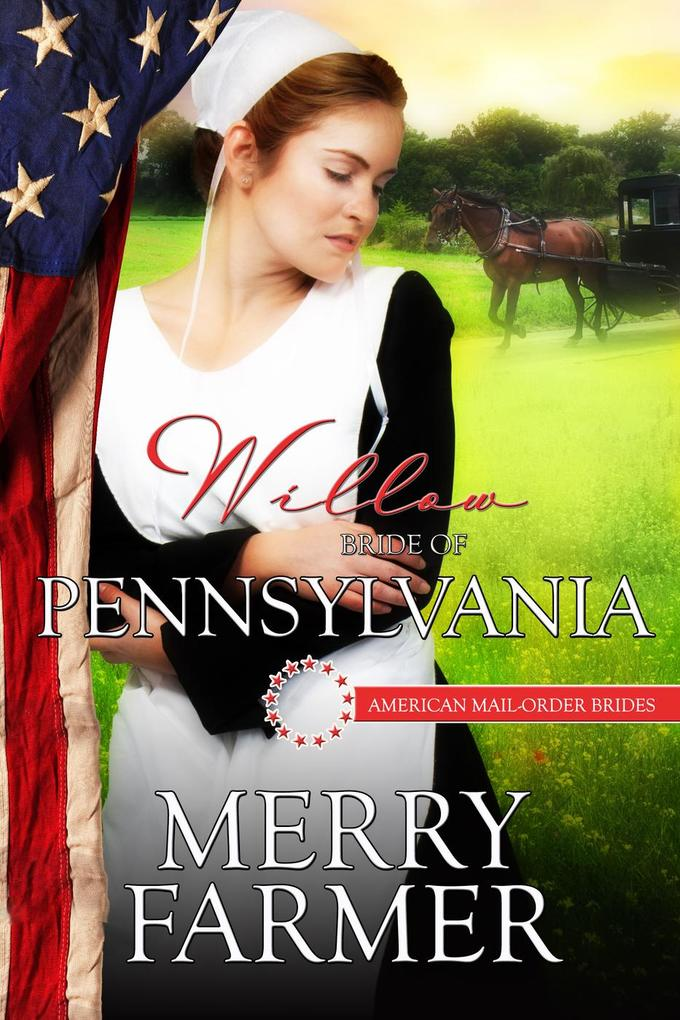 Willow: Bride of Pennsylvania (American Mail-Or...