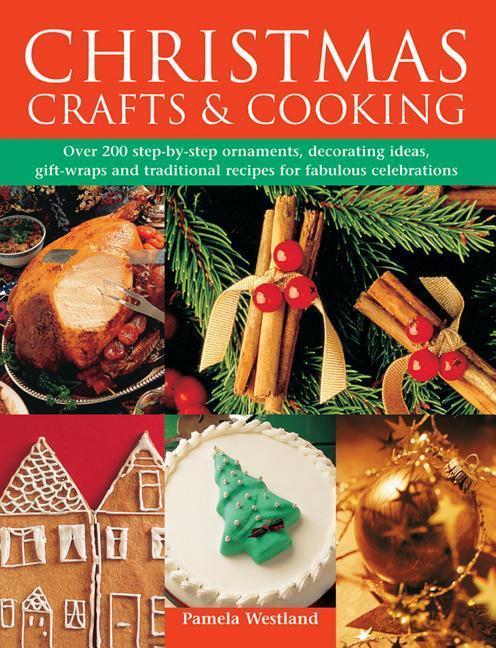 Christmas Crafts & Cooking als Buch von Pamela ...