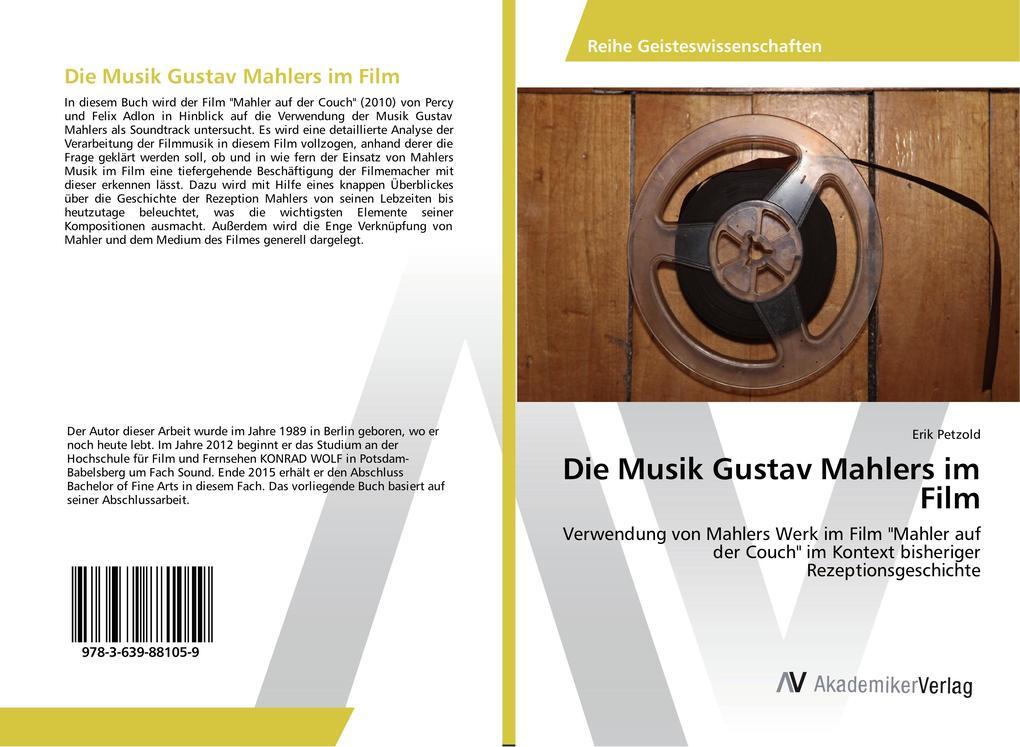 Die Musik Gustav Mahlers im Film als Buch von E...