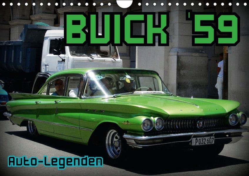 Auto-Legenden: Buick `59 (Wandkalender 2017 DIN...