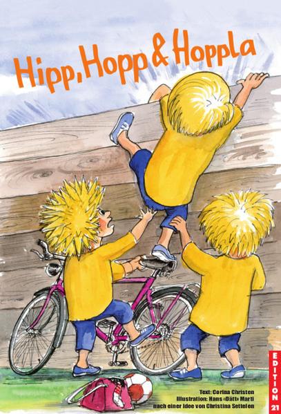 Hipp, Hopp & Hoppla als Buch von Corina Christen
