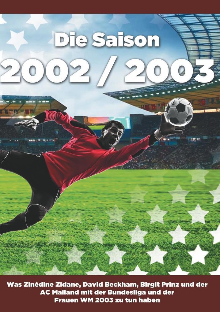 Die Saison 2002 / 2003 als eBook Download von T...