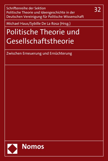 Politische Theorie und Gesellschaftstheorie als...