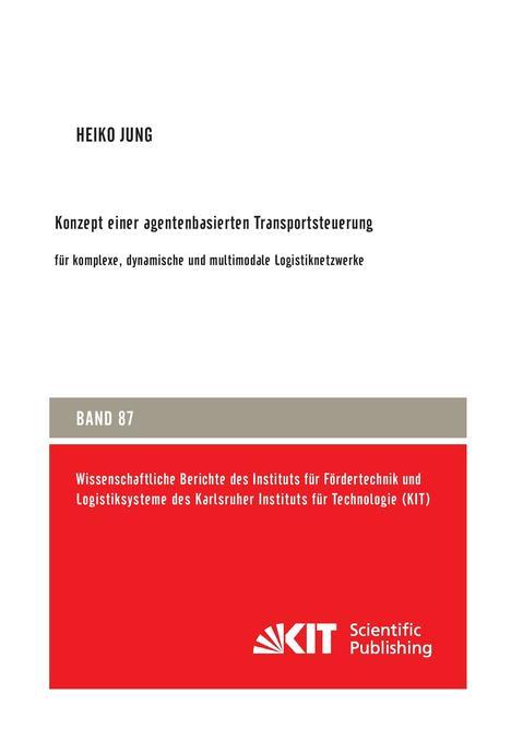 Konzept einer agentenbasierten Transportsteueru...