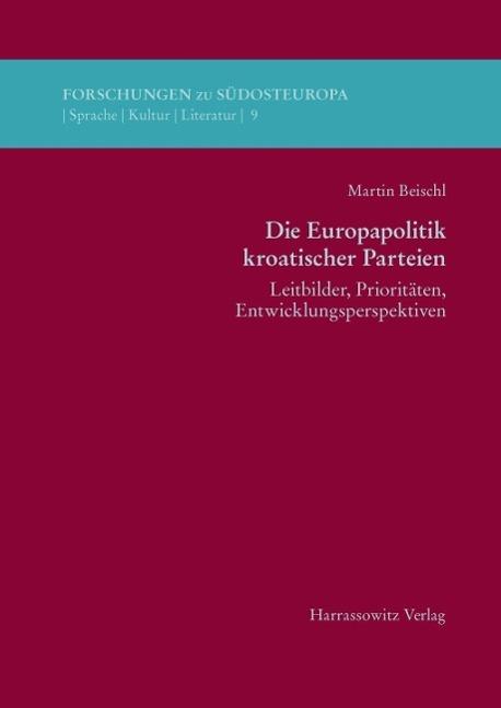 Die Europapolitik kroatischer Parteien als eBoo...