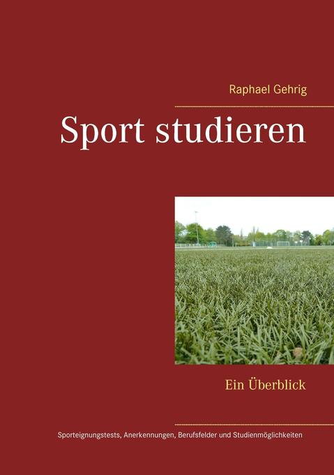 Sport studieren als Buch von Raphael Gehrig