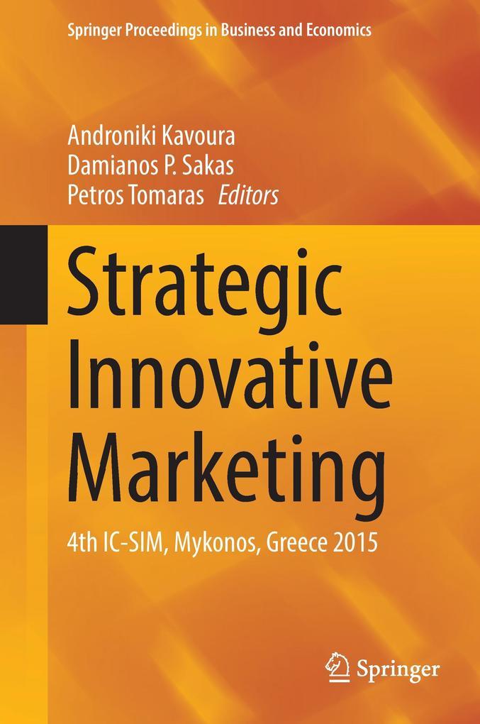 Strategic Innovative Marketing als Buch von