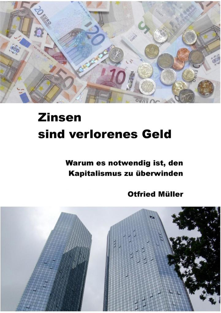 Zinsen sind verlorenes Geld als eBook Download ...