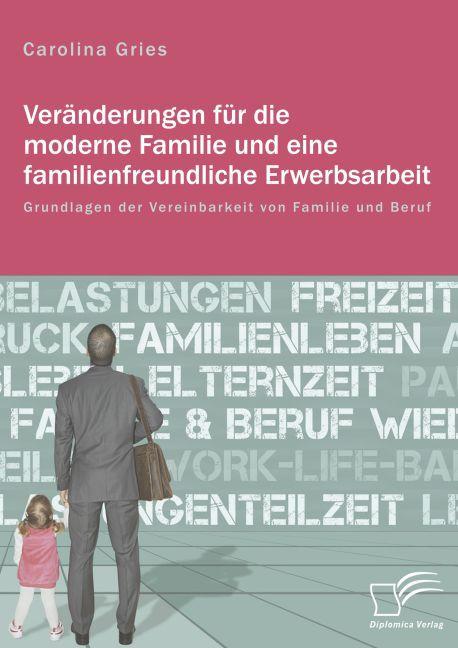 Veränderungen für die moderne Familie und eine ...