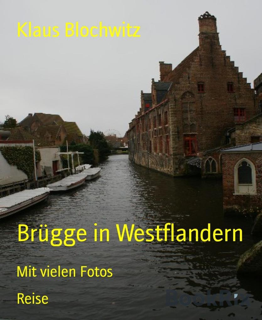 Brügge in Westflandern als eBook Download von K...