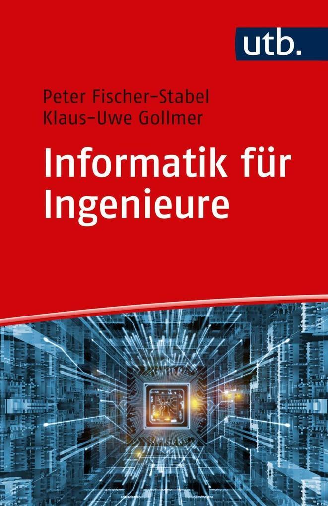 Informatik für Ingenieure als Taschenbuch von P...