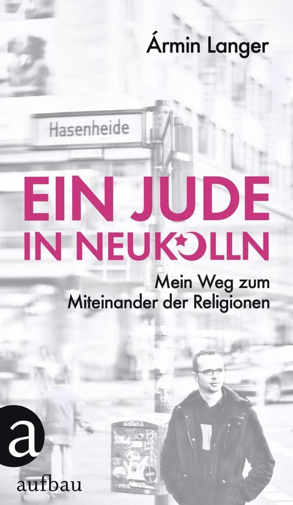 Ein Jude in Neukölln als eBook Download von Árm...