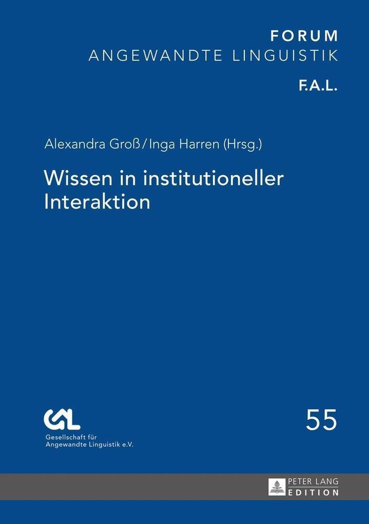 Wissen in institutioneller Interaktion als Buch...