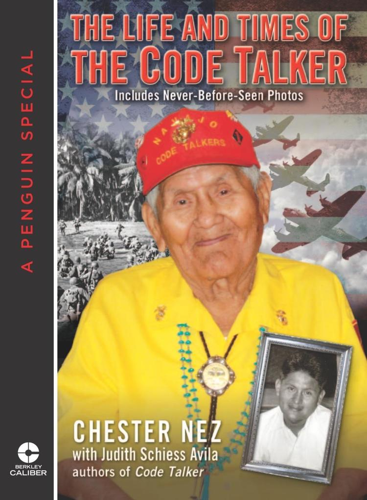 The Life and Times of the Code Talker als eBook...