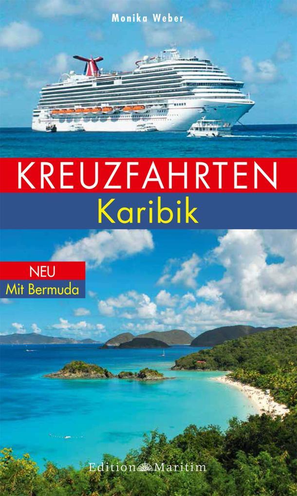 Kreuzfahrten Karibik als eBook Download von Mon...