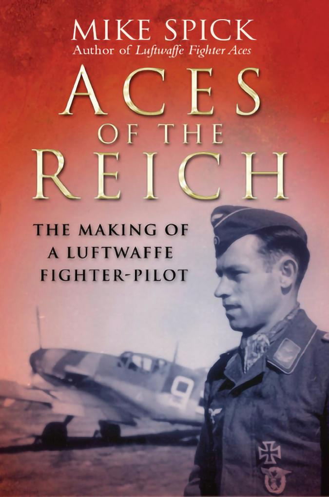 Aces of the Reich als eBook Download von Mike S...