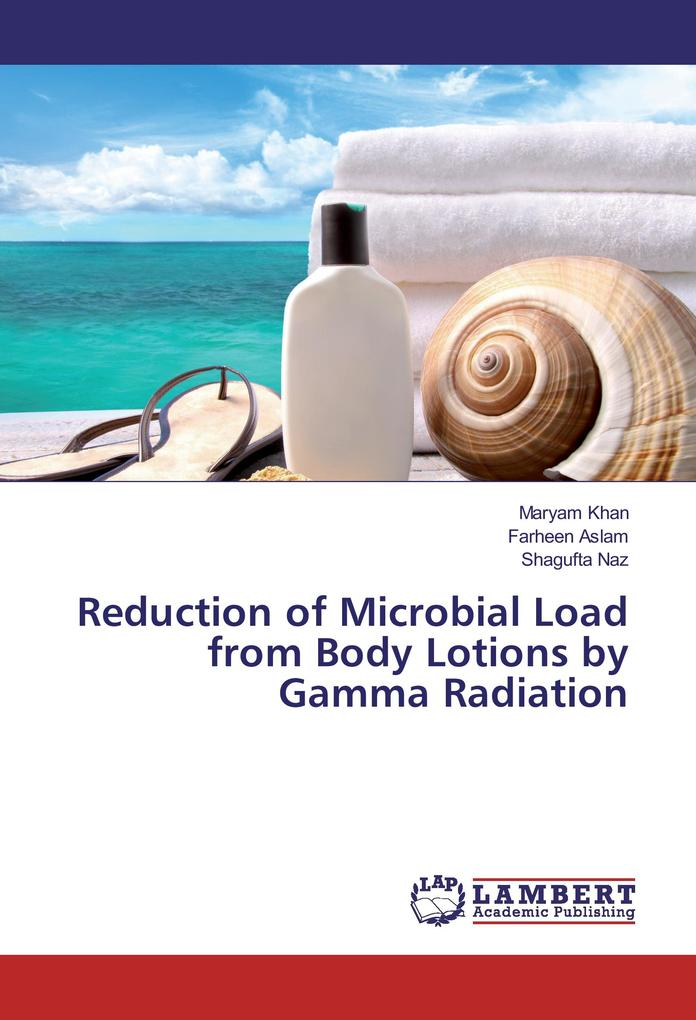 Reduction of Microbial Load from Body Lotions b...