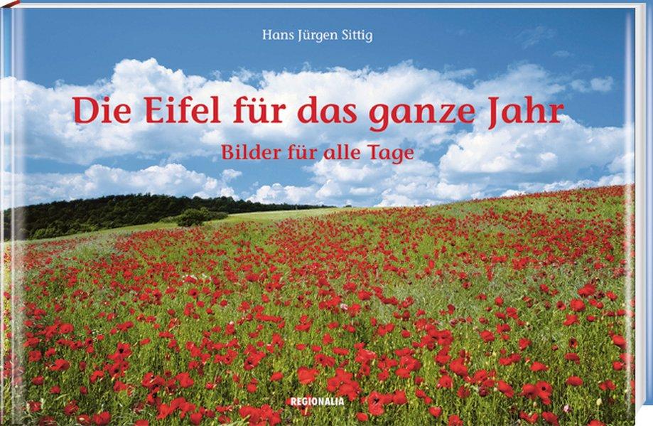 Die Eifel für das ganze Jahr als Buch von Hans ...