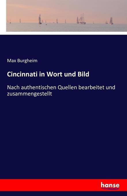 Cincinnati in Wort und Bild als Buch von Max Bu...