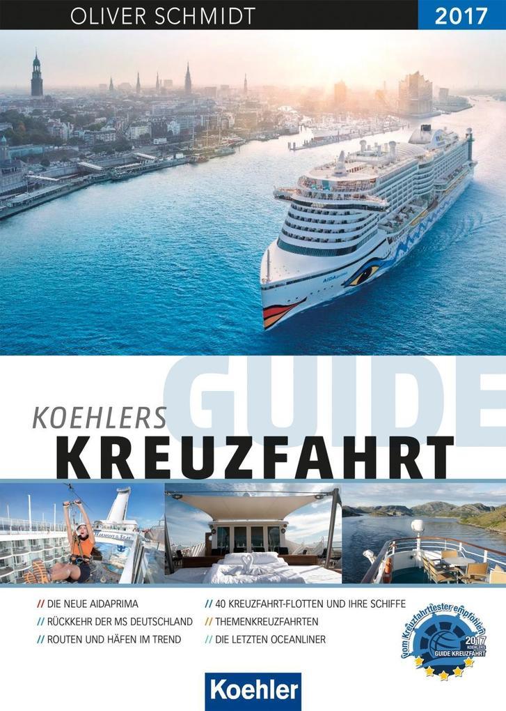 KOEHLERS GUIDE KREUZFAHRT 2017 als Buch von