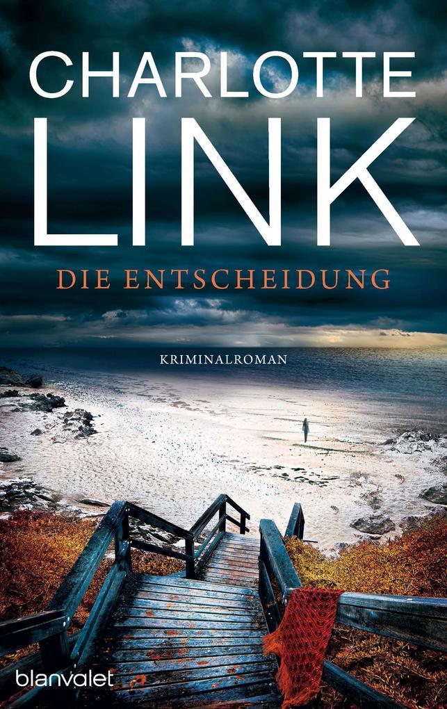 9783641199807 - Charlotte Link: Die Entscheidung als eBook Download von Charlotte Link - Buch