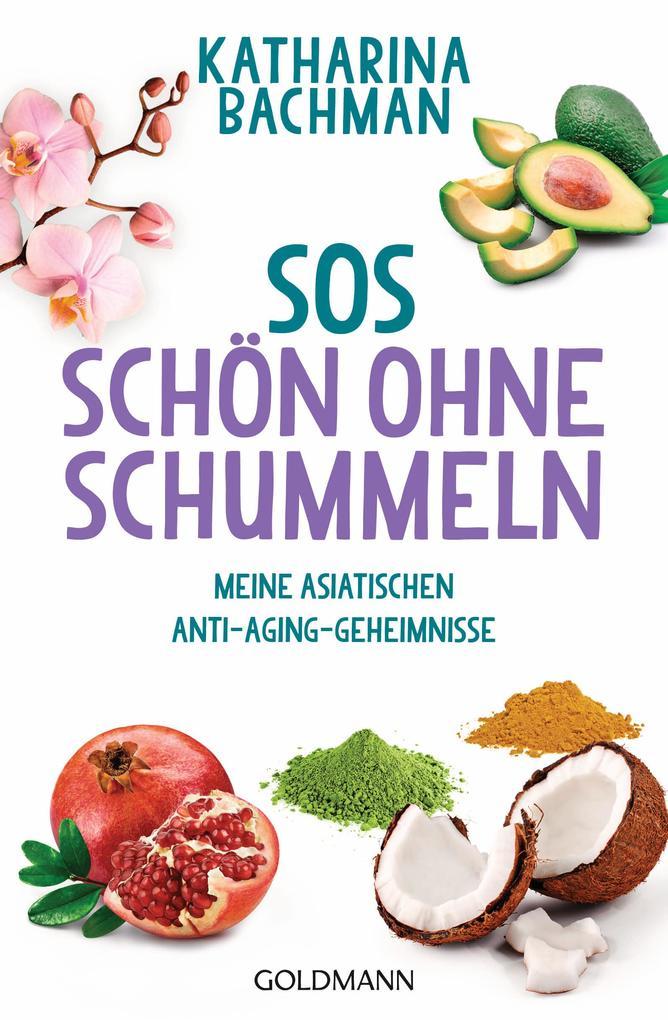 9783641199869 - Katharina Bachman: SOS ´ Schön ohne Schummeln als eBook Download von Katharina Bachman - Buch