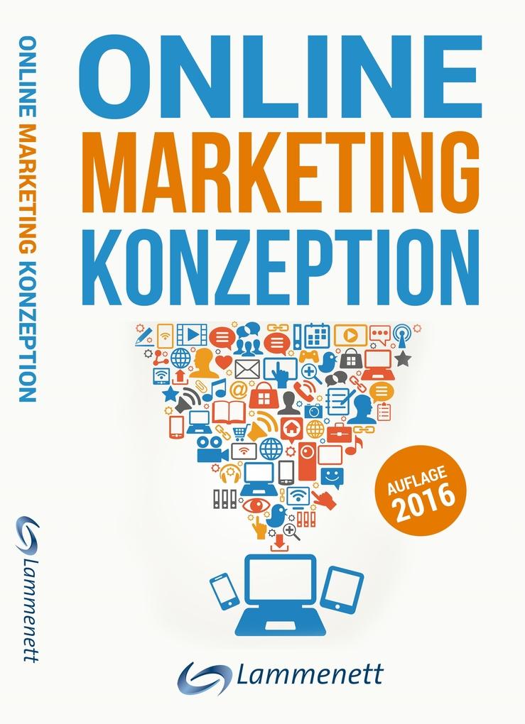 Online-Marketing-Konzeption - 2016: Der Weg zum...