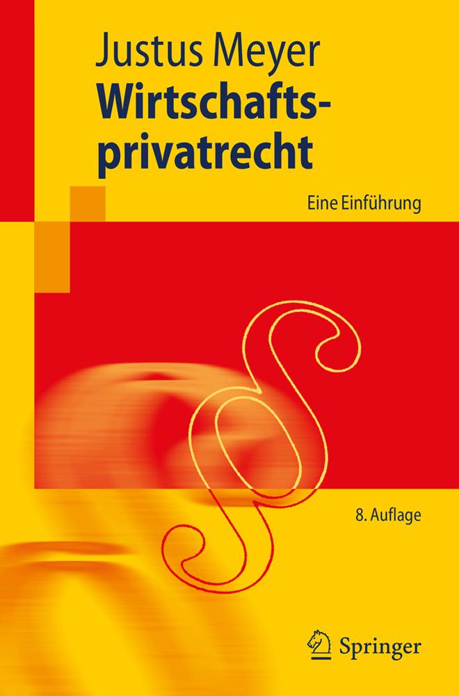 Wirtschaftsprivatrecht als Buch von Justus Meyer