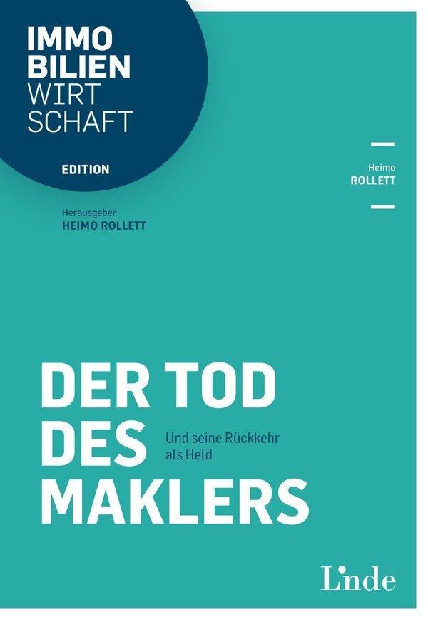 Der Tod des Maklers als Buch von Heimo Rollett