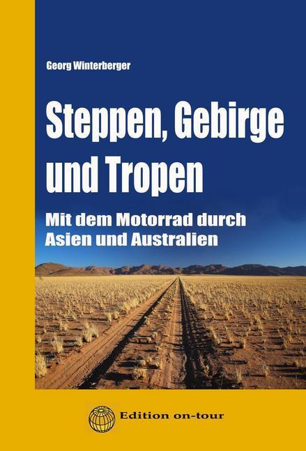 Steppen, Gebirge und Tropen als Taschenbuch von...