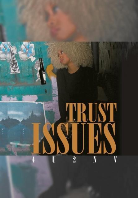 Trust Issues als Buch von 4u2nv